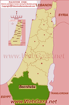 District of Beersheba (Bir As-Saba) - One of the Palestine Districts-1948, find here important information and profiles from District of Beersheba (Bir As-Saba).