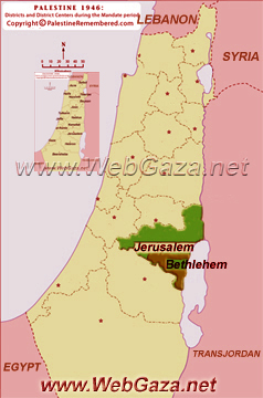 District of Bethlehem - One of the Palestine Districts-1948, find here important information and profiles from District of Bethlehem.