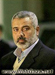 Ismail Haniyeh - Was Named by Hamas in 20/2/2006 as Prime Minister (Palestine).
