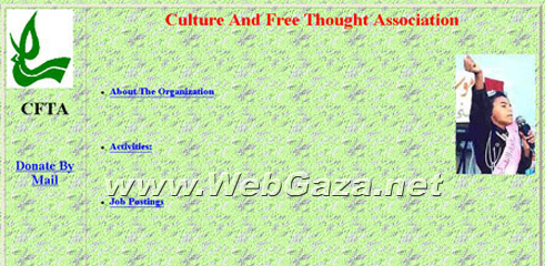 Culture and Free Thought Association (CFTA) - Was established in 1992 out of a growing concern for the children of Palestine.