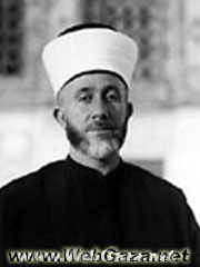 Haj-Amin Al Husseini - Head of the First Palestinian Delegation to London in 1921; president of the Arab Higher Committee 1936.