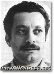 Ghassan Kanafani - Palestinian writer and political activist for Palestinian liberation.
