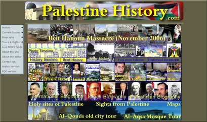 Palestine History: Palestine - Home of history, is a site project dedicated to the current history of Palestine from 1900 and up to today.